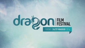 Cinema Odeon Firenze dal 26 al 29 Maggio 2014 Dragon Film Festival